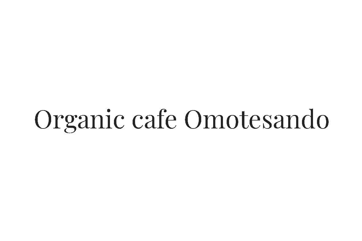 OrganiccafeOmotesando